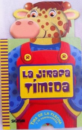 La Jirafa Timida/The Shy Giraffe (Bocazas) por Jimena Cruz