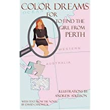 [ COLOR DREAMS FOR TO FIND THE GIRL FROM PERTH ] BY Chadwick, David ( AUTHOR )Nov-01-2008 ( Paperback )