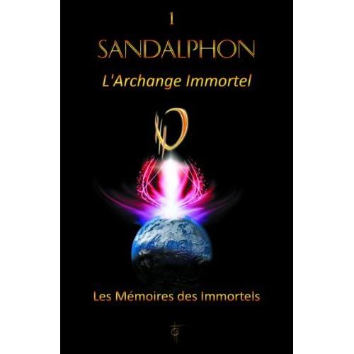 Sandalphon - L'Archange Immortel - T1
