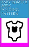Baby Romper Book Folding Pattern (English Edition)