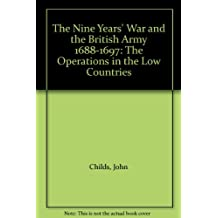 The Nine Years War and the British Army, 1688-97