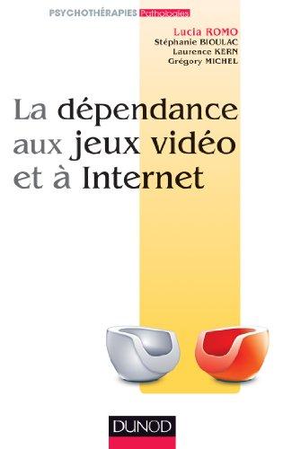 La dpendance aux jeux vido et  l'Internet