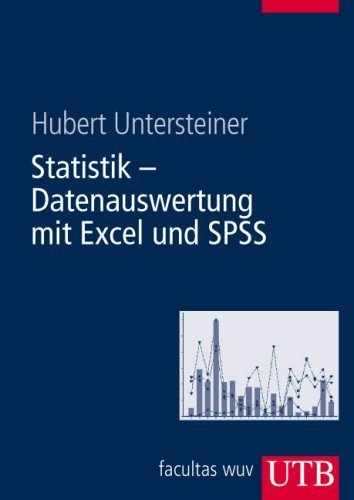 Statistik - Datenauswertung mit Excel und SPSS: für Naturwissenschafter und Mediziner (Uni-Taschenbücher L) von Hubert Untersteiner (Oktober 2007) Broschiert