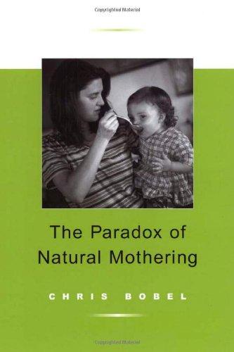 The Paradox of Natural Mothering