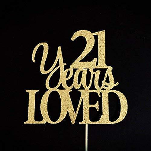 21 Years Loved Cake Topper, 21 Cake Topper, 21st Anniversary Cake Topper, 21 Cake Topper, 21 Party