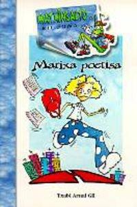 Marixa poetisa (batua) par Txabi Arnal Gil