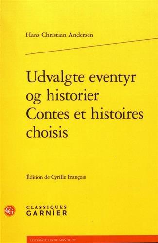 Contes et histoires choisis : Edition bilingue franais-danois