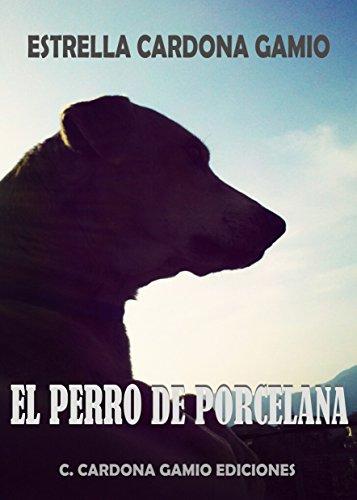 El perro de porcelana
