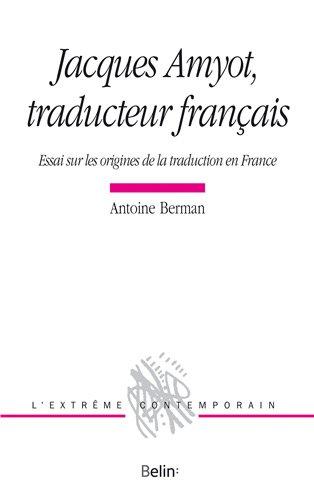 Jacques Amyot, traducteur franais