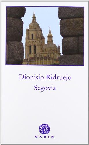 Segovia (Ficción) por Dionisio Ridruejo Jiménez