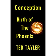 Conception: Birth of 'The Phoenix'