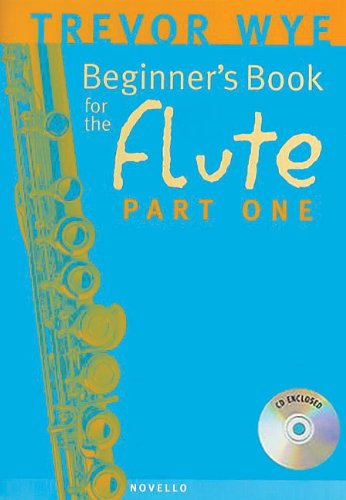 Trevor Wye: a Beginner'S Book for the Flûte Part One +CD