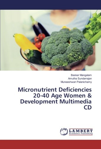 Micronutrient Deficiencies 20-40 Age Women & Development Multimedia CD