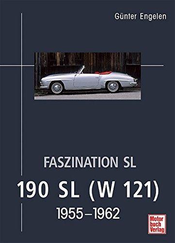 Faszination SL - 190 SL (W 121): 1955-1962