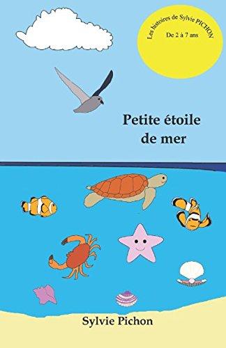 Petite étoile de mer par Sylvie PICHON