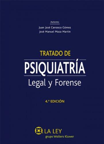 Tratado de psiquiatría legal y forense por Juan José Carrasco Gómez