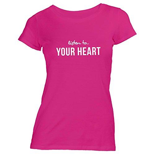 Damen T-Shirt - Listen To Your Heart - Herz Pink