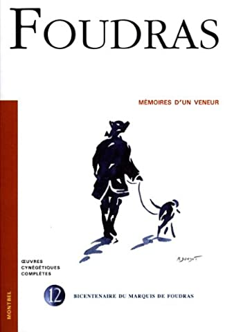 Mémoires d'un veneur - T12