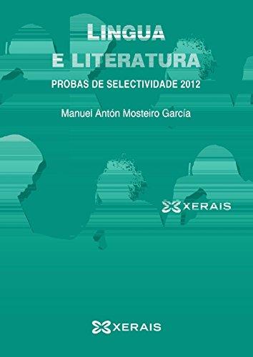 Lingua e literatura. Probas de Selectividade 2012