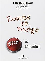 Ecoute et mange ! Stop au contrôle !