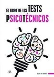 El Libro de Los Eests Psicotécnicos (Tests)