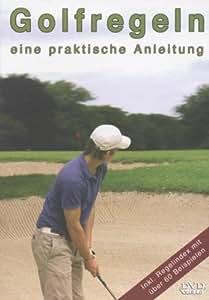 Golfregeln - Eine praktische Anleitung