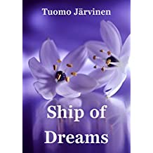 Ship of Dreams (Finnish Edition)