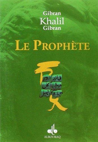 LE PROPHETE by GIBRAN (2008-09-01)