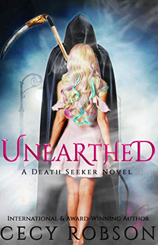 Unearthed: A Death Seeker Novel by [Robson, Cecy]