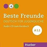 BESTE FREUNDE A1.1 CD-Audio (Kb) [Lingua tedesca]