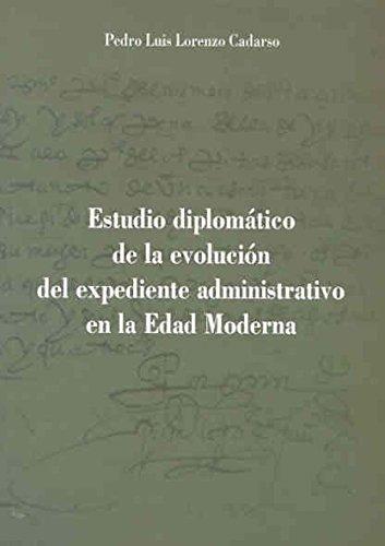 Estudio diplomático de la evolución del expediente administrativo en la Edad Moderna. El ejemplo del nombramiento de corregidores de Badajoz