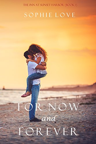 1bf5e31663e2 For Now and Forever (The Inn at Sunset Harbor—Book 1) (English ...