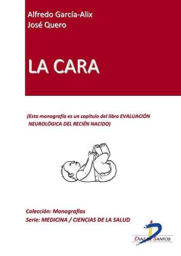 La cara (Capítulo del libro Evaluación neurológica del recien nacido ...
