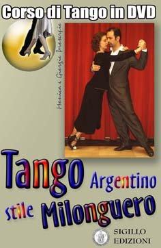 Tango argentino - Stile Milonguero, corso in DVD