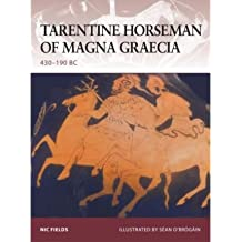 [( Tarentine Horseman of Magna Graecia: 440-190 BC )] [by: Nic Fields] [Oct-2008]