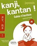 Japonais Kanji Kantan Cahier d'Écriture Special Kanji A1