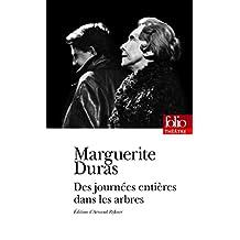 DES Journees Entieres Dans Les Arbres (Folio Theatre)
