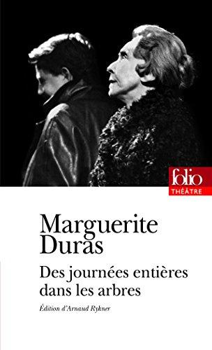 Des journées entières dans les arbres par Marguerite Duras