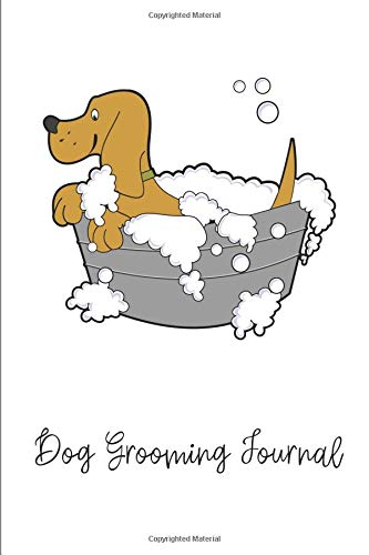Dog Grooming Journal: Compact and Convenient Blank Lined Notebook for Dog Owners (Kit Grooming Trim)