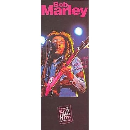 Marley Bob Paroles & Tab