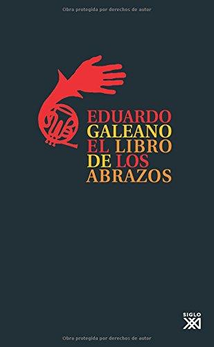 El libro de los abrazos por Eduardo Galeano
