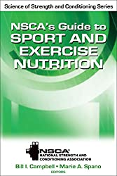 Nscas Guide to Sport & Exercise Nutritio (Nsca Science of Strength & Conditioning)