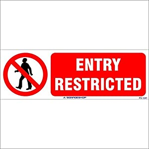 SignageShop Entry Rstricted Sign