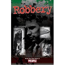 [(Robbery)] [ By (author) Ian Welch, By (author) Clare Welch ] [October, 2012]
