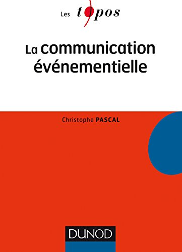 La Communication événementielle par Christophe Pascal