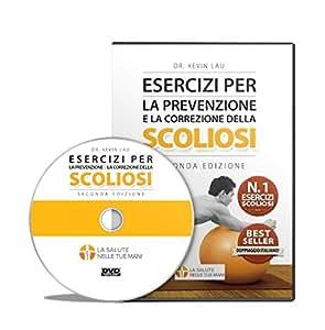 Esercizi per la prevenzione e la correzione della scoliosi