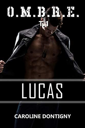 O.M.B.R.E. Tome 1: Lucas
