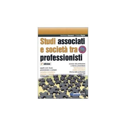 Studi Associati E Società Tra Professionisti