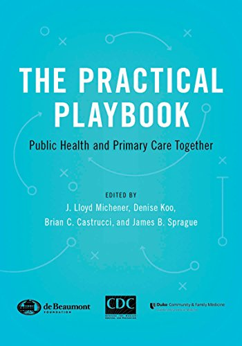 The Practical Playbook: Public Health and Primary Care Together (English Edition)