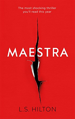 Maestra: The Shocking International Number One Bestseller